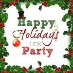 Happy Holidays Link Party Week #2