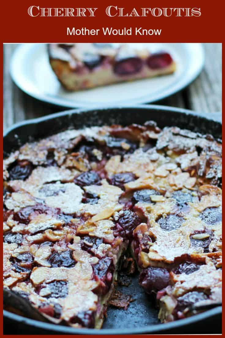Cherry Clafoutis, a simple and delicious dessert you can eat hot, cool or cold | Mother Would Know