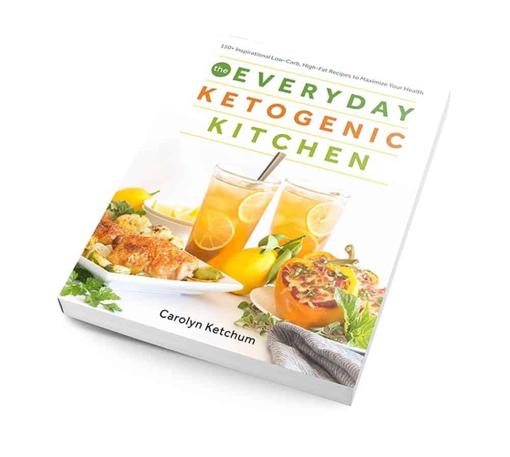 Everyday Ketogenic Kitchen cookbook, by Carolyn Ketchum