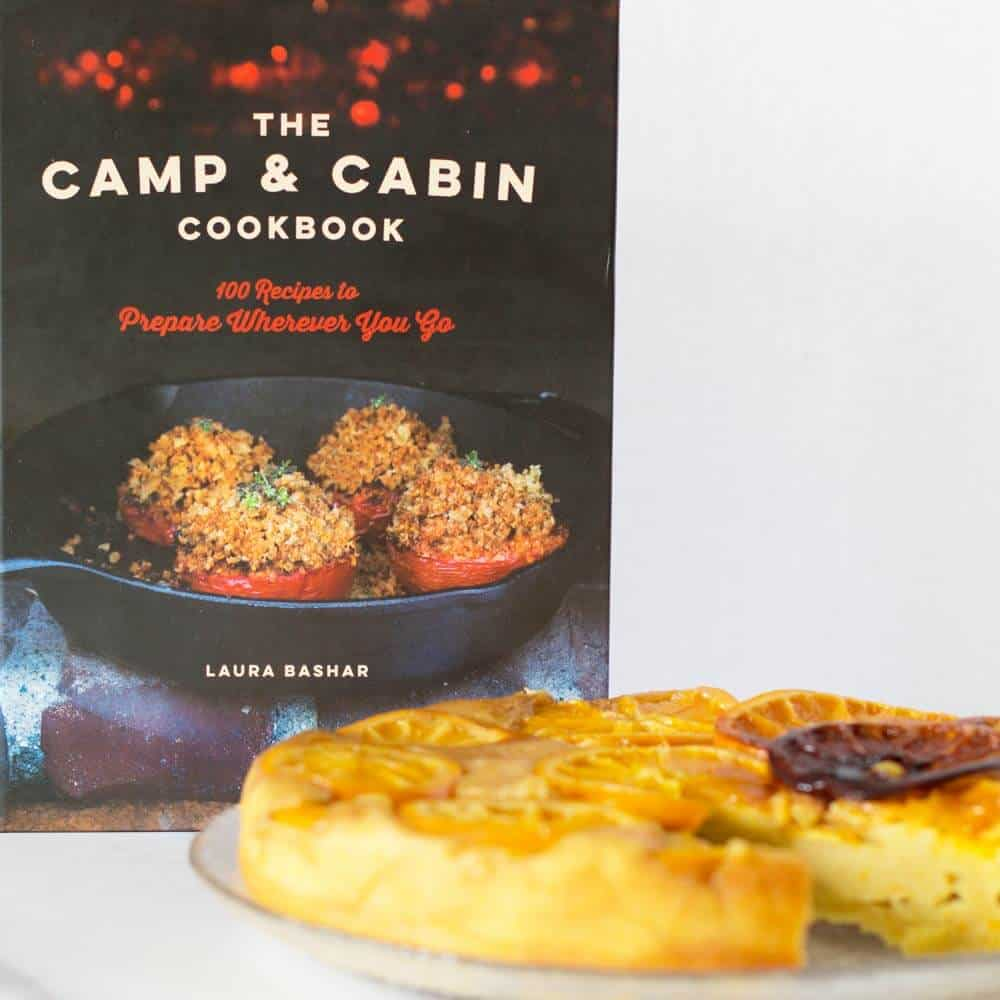 Cast Iron Orange Olive Oil Upside Down Cake with copy of The Camp & Cabin Cookbook