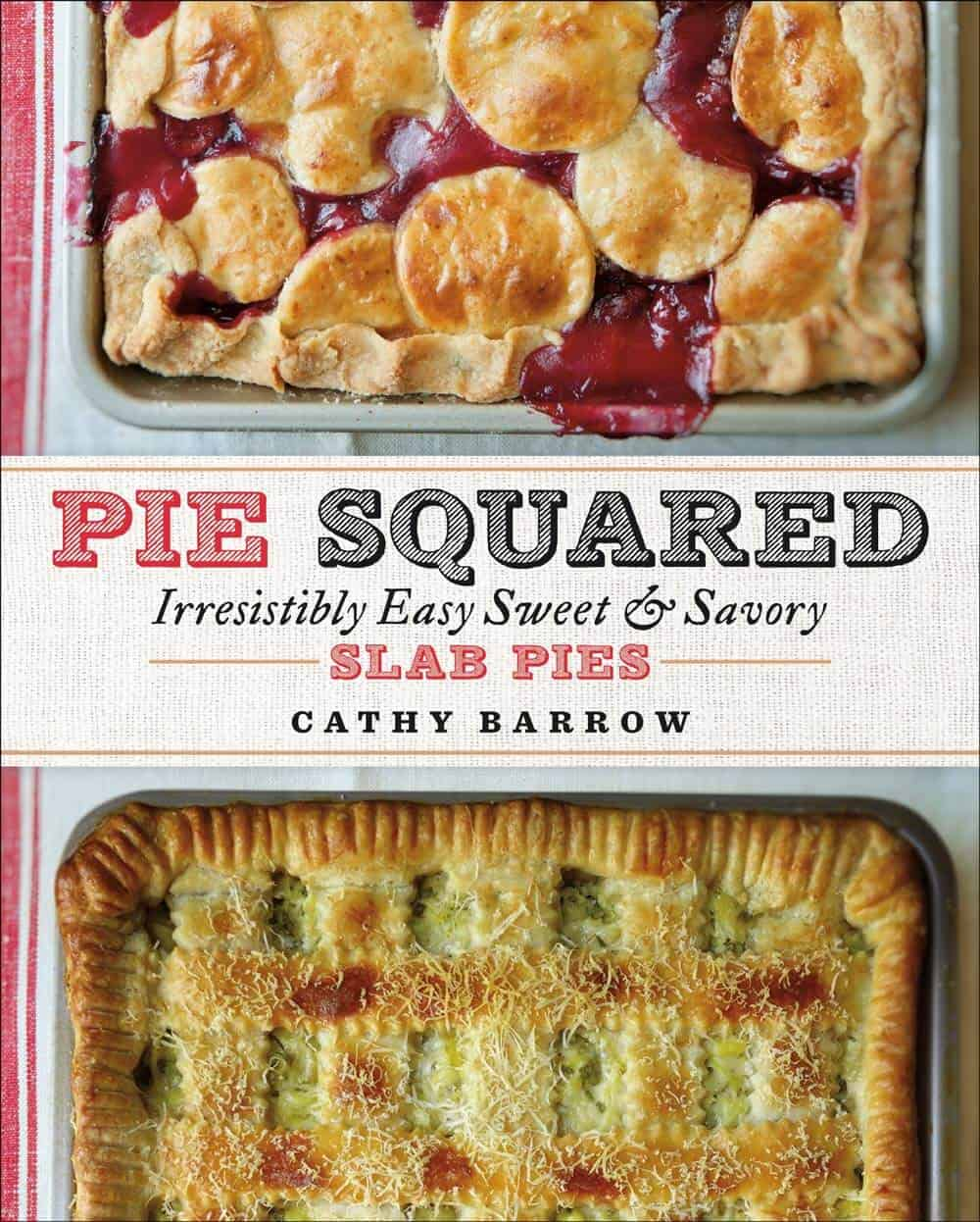 Cover of Pie Squared by Cathy Barrow